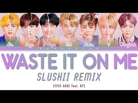 Steve Aoki Feat. BTS - Waste It On Me (Slushii Remix)「Color Coded Lyrics」