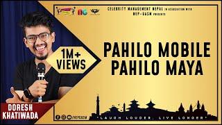 Pahilo Mobile Pahilo Maya   Nepali Stand-up Comedy   Doresh Khatiwada   Nep-Gasm Comedy