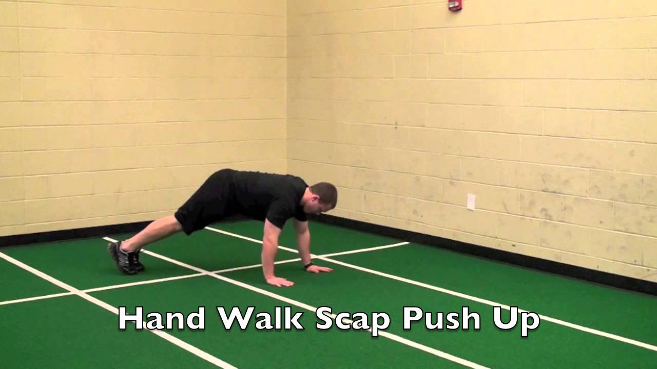 Push Your Hands up Hand Walk Scap Push up