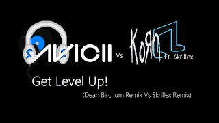 Skrillex Video - Avicii Vs Korn Ft. Skrillex - Get Level Up! (Dean.B Remix Vs Skrillex Remix) (2014)