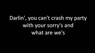 Walker Hayes -  You Broke Up With Me (lyrics)