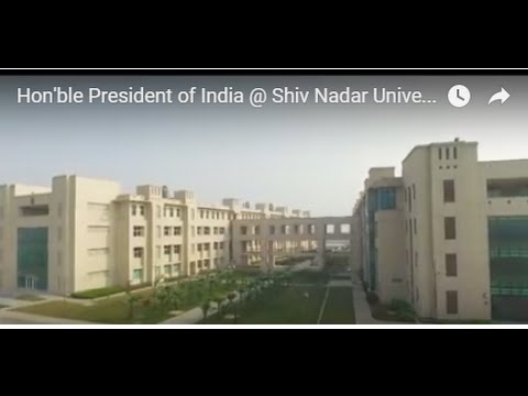 Hon'ble President of India, Shri Pranab Mukherjee @ Shiv Nadar University