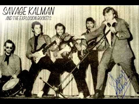 Savage Kalman & The Explosion Rockets - Brush Those Tears
