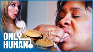 Woman Eats Nine Cheeseburgers a Day | Eat Yourself Sexy | Only Human