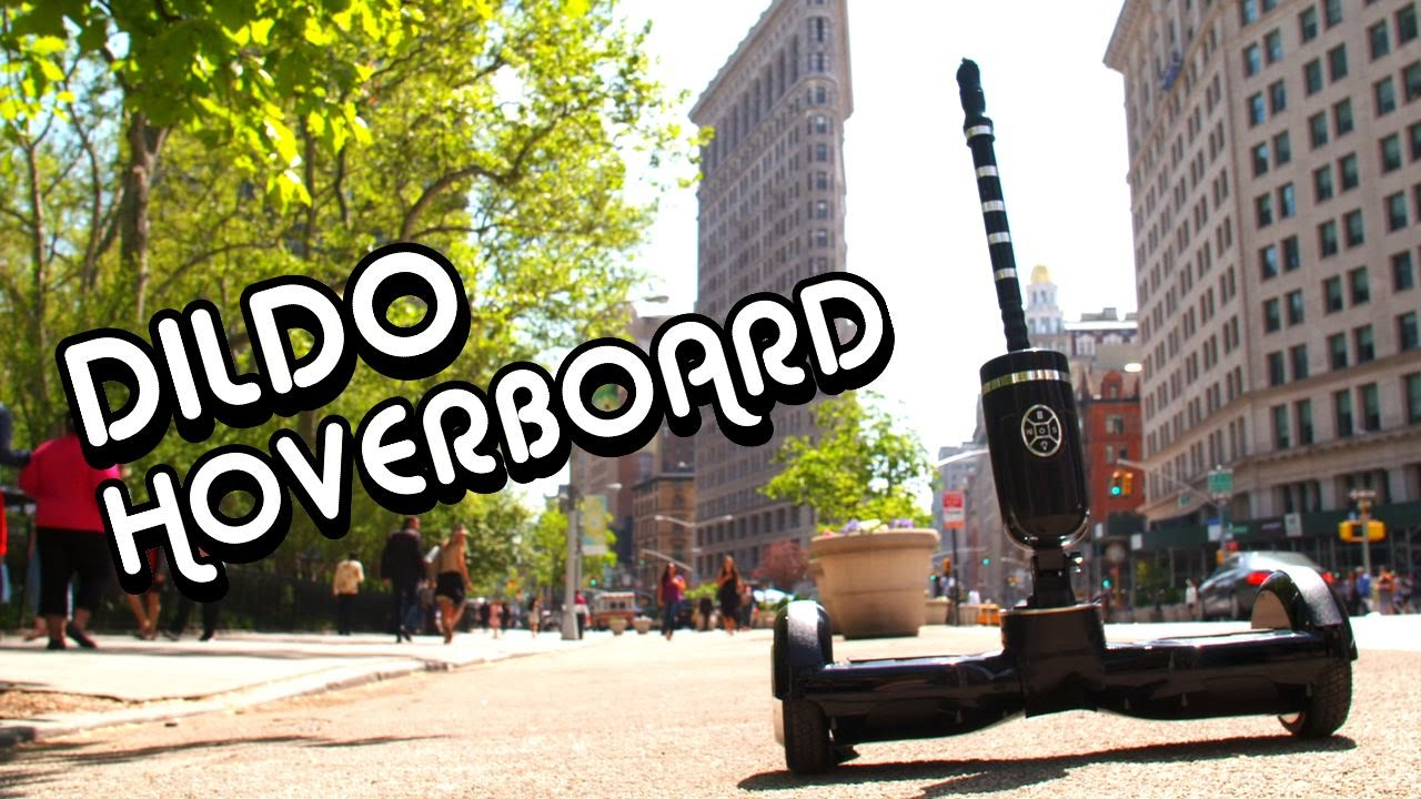 [The Hoverboard You Dildon't Want To Ride] Video