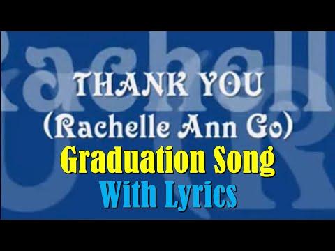 Busok NHS Graduation Song - Thank You with Lyrics by Rachelle Ann Go