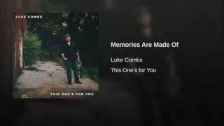 Luke Combs Memories Are Made Of