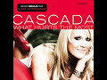 Cascada-What Hurts The Most (Lyrics)