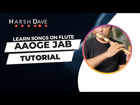 Aaoge Jab Tum Flute Notations (Jab we met) by Harsh Dave