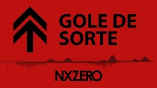 NX Zero - Gole de Sorte [Moving Cover]