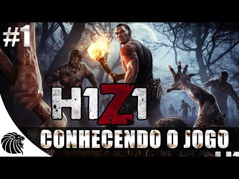 H1Z1: O Começo - Gameplay #1