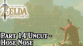 Breath of the Wild [Part 14 Uncut - Hose Nose]