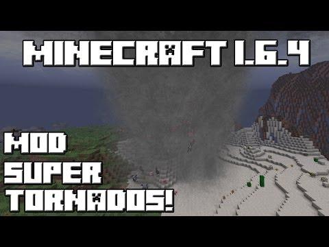 Minecraft 1.6.4 MOD SUPER TORNADOS