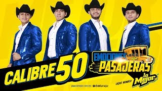Calibre 50 Video - Emociones Pasajeras - Calibre 50