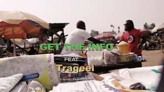 Get The Info feat Trageel, Phyno, Falz, Phenom