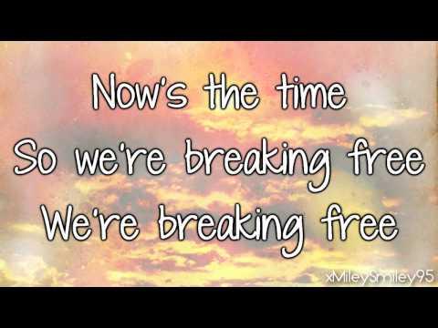 High School Musical Breaking Free with lyrics
