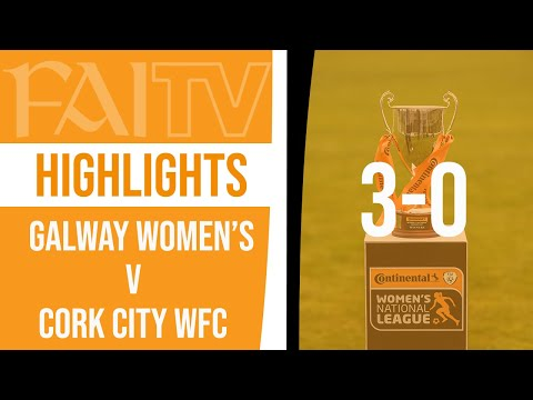 HIGHLIGHTS: Galway Women's 3-0 Cork City WFC