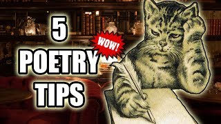 5 Uncommon POETRY TIPS to Instantly Write BETTER POEMS
