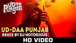 Ud-daa Punjab - Remix by DJ Notorious | Udta Punjab | Vishal Dadlani & Amit Trivedi | Shahid Kapoor