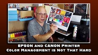 EPSON and CANON Printer Color Management is REALLY Not That Hard!
