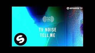 TV Noise - Tell Me