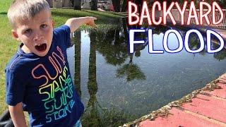 Bad Daddy Floods the Backyard!