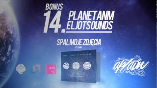 Planet ANM / EljotSounds - Spal moje zdjęcia Remix (ft. ZdunO)