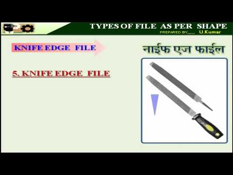FITTER LESSON NO. 8- TYPES OF FILE AS PER SHAPE