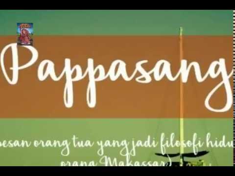 PAPPASANG  Filosofi dan kata Mutiara Bugis Makassar