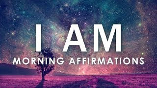 "POWERFUL POSITIVE Morning Affirmations for POSITIVE DAY, WAKE UP: 21 Day ""I AM""  Affirmations"