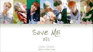 Bts 방탄소년단 Save Me Color Coded Han Rom Eng By Yankat
