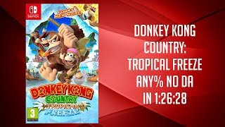 Donkey Kong Country: Tropical Freeze (Switch) any% (No Death Abuse) in 1:26:28 (PB as of 18-06-26)