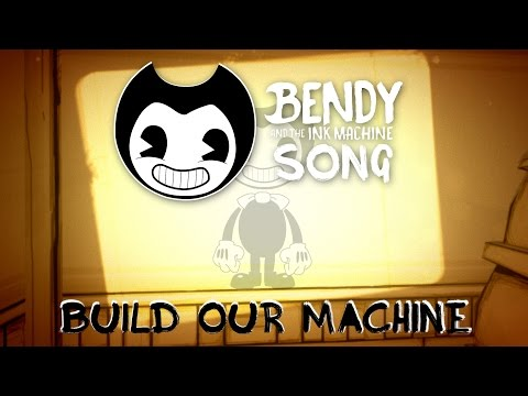 BENDY AND THE INK MACHINE SONG (Build Our Machine) LYRIC VIDEO - DAGames
