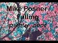 Mike Posner Falling- מתורגם גרסת מיקמק