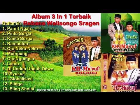 3 In 1 Full Album KH Makruf Islamuddin Rebana Moden Walisongo