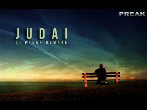 JUDAI - FALAK SHABBIR (JANNAT - 2) DJ PREAK REMAKE - PREVIEW...