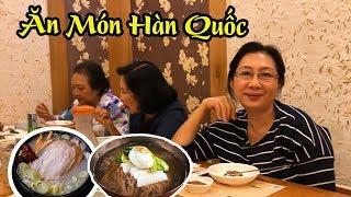 Cả Nhà Đi Ăn Món Hàn Quốc Cực Ngon Ở Nhà Hàng Nổi Tiếng Sài Gòn !!