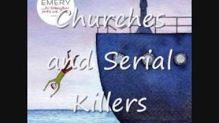 Watch Emery Churches And Serial Killers video