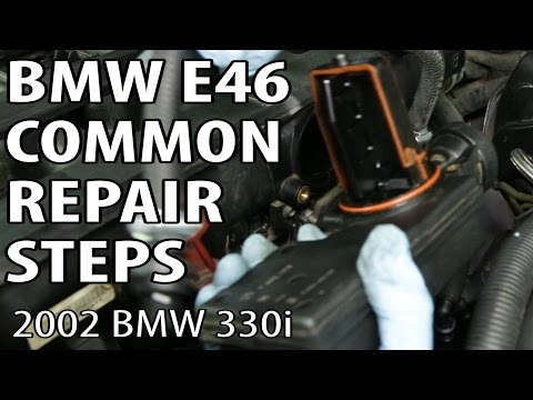 BMW 330i 325i E46 Common Repair Steps