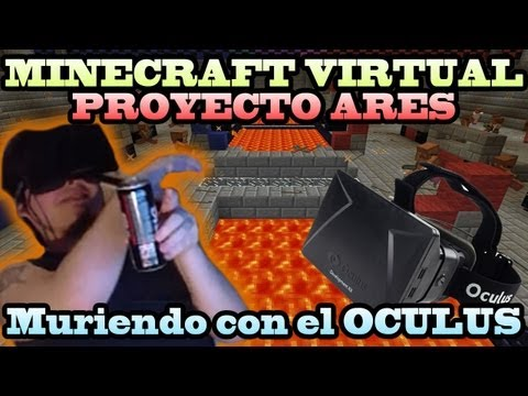 MINECRAFT VIRTUAL: PROYECTO ARES | Una guerra Muy REAL (Oculus RIFT)