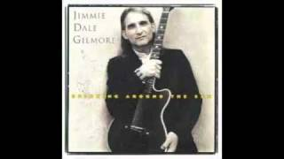 Watch Jimmie Dale Gilmore I