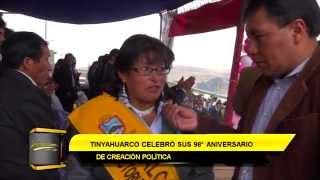 TINYAHUARCO CELEBRÓ SUS 98° ANIVERSARIO DE CREACIÓN POLÍTICA