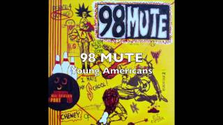 Watch 98 Mute Young Americans video