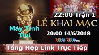 Tổng Hợp Link Xem Trực Tiếp Bóng Đá World Cup 2018 của VTV