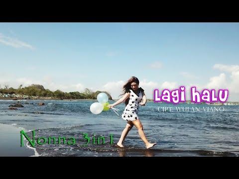 Download Nonna 3in1 - Lagi Halu  Mp4 baru