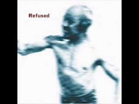 Refused - Worthless Is The Freedom Bought
