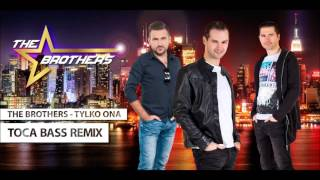 http://www.discoclipy.com/the-brothers-tylko-ona-toca-bass-remix-video_65e4f8144.html