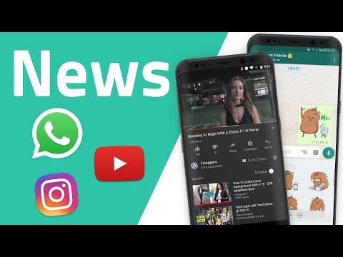 News zu WhatsApp, YouTube Dark Mode, amazonTube, Instagram und Facebook