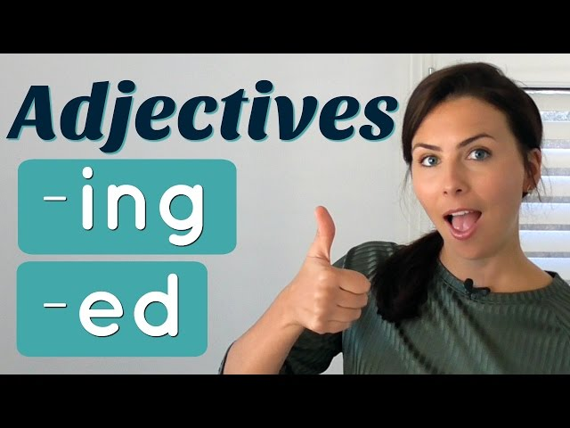 Common Mistakes with English ADJECTIVES -ed and -ing endings