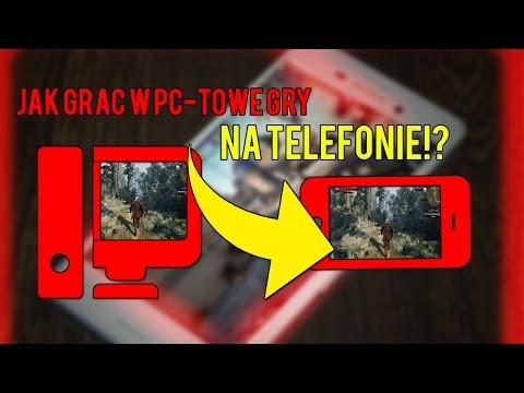 JAK GRAC W PC-TOWE GRY NA TELEFONIE!?